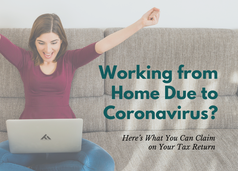 Working from Home Due to Coronavirus? Here's What You Can Claim on Your Tax Return