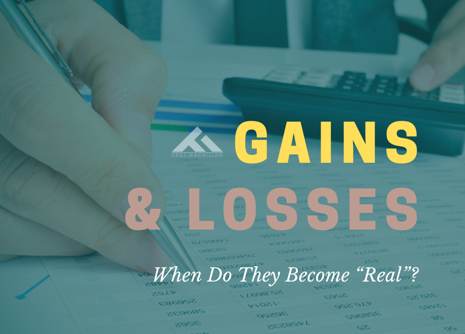 "Gains and Losses: When Do They Become ""Real""?"