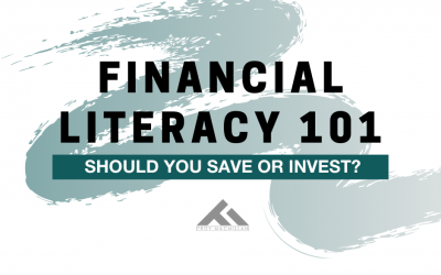 Financial Literacy 101: Should You Save or Invest?